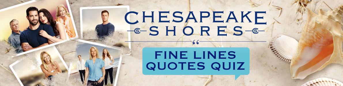 Fine Lines Quote Quiz Chesapeake Shores Hallmark Channel New Quotes Quiz