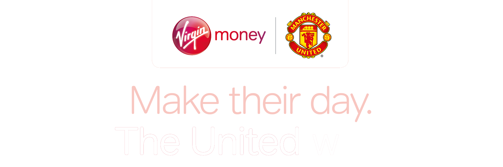 Make their day. The United way.